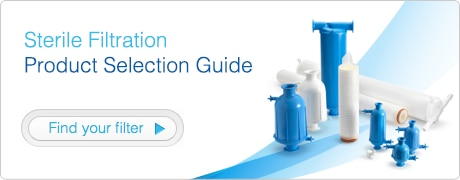 Sterile Filtration Product Selection Guide - Find your filter